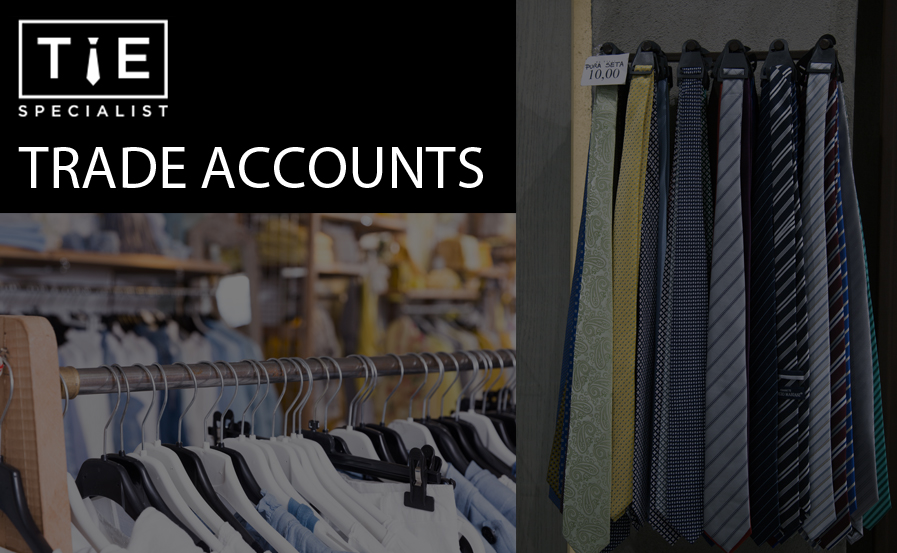 Tie Specialist Trade Account